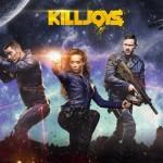 海外ドラマ【KILLJOYS/銀河の賞金ハンター】を観て思うこと・・・